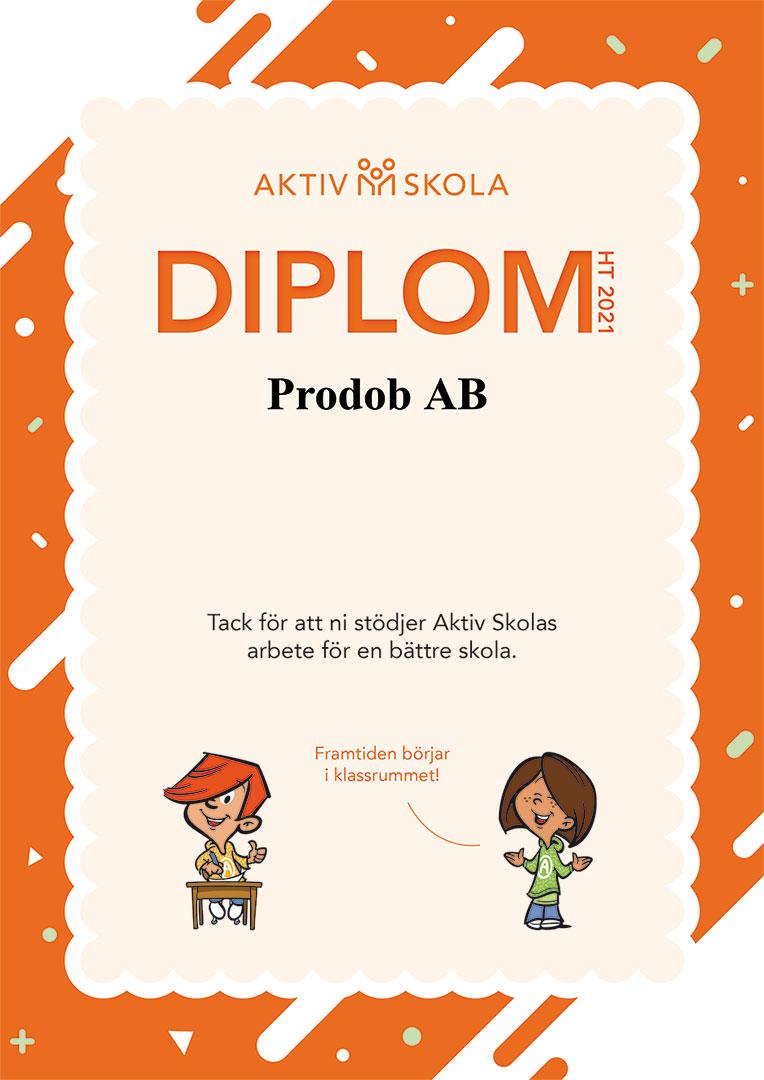 Diplom från Aktiv Skola i och med stöd från Prodob
